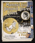 Mammy's little pumpkin colored coons by Sidney L. Perrin, Herbert Clarke, and Arthur West