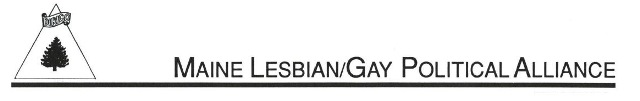 Maine Lesbian/Gay Political Alliance [newsletter]