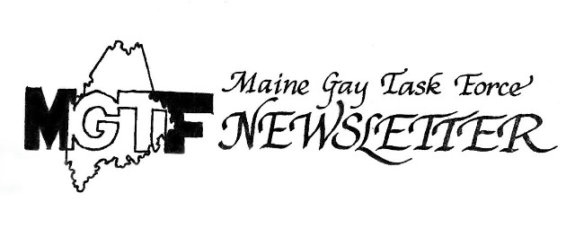 Maine Gay Task Force Newsletter