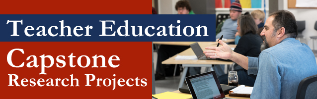 Teacher Education Capstones