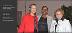 Ida Gammon-Wilson (African American Collection Collection Advisory Committee), Joyce Gibson (USM LAC Dean), Sally Chandler (2009 Sampson Catalyst for Change Award Winner)