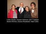 Leslie Goode, Howard Solomon (2011 Catalyst Award Winner), Gracia Woodward, Kate Cutko
