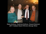 Karen Anthony, Cushman Anthony, Howard Solomon (2011 Catalyst Award Winner), George Oliver