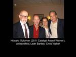 Howard Solomon (2011 Catalyst Award Winner), unidentified, Leah Bartley, Chris Weber