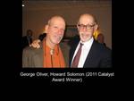 George Oliver, Howard Solomon (2011 Catalyst Award Winner)