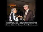 Bobbi Keppel (LGBT Collection Advisory Committee Member), David Nutty (USM University Librarian and Director of Libraries, Sampson Center Board Member)
