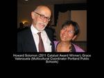 Howard Solomon (2011 Catalyst Award Winner). Grace Valenzuela (Multicultural Coordinator Portland Public Schools)