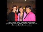 Diane Gilman, Grace Valenzuela (Multicultural Coordinator, Portland Public Schools), Victoria Mares (Sampson Center Board Member)