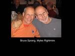Bruce Sprang, Myles Rightmire