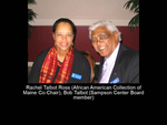 Rachel Talbot Ross (African American Collection Co-Chair), Bob Talbot (Sampson Center Board Member)