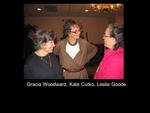 Gracia Woodward, Kate Cutko, Leslie Goode