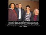 Regina Phillips, Gerald Talbot (African American Collection Advisory Committee Member, Lifetime Achievement Award Winner), Renee Verloo, Judy Halpert