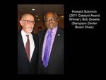 Howard Solomon (2011 Catalyst Award Winner), Bob Greene (Sampson Center Board Chair)