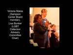 Victoria Mares (Sampson Center Board Member), Lisa Bunker (LGBT Collection Advisory Committee Chair)