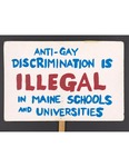 """:Anti-Gay Discrimination is Illegal..."""" sign by Betsy Parsons"""