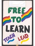 """""""Free to Learn..."""" sign by Betsy Parsons"""