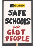 """""""Safe Schools for GLBT People"""" sign by Betsy Parsons"""