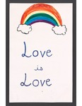 """""""Love is Love"""" sign by Betsy Parons"""