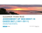 Sediment Contamination Study of Casco Bay part 1, Ramboll Environ PowerPoint 2016