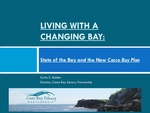 Living with A Changing Bay (2015 State of the Bay Presentation) by Curtis C. Bohlen PhD
