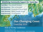 Mobilizing Community Support for Casco Bay (2015 State of the Bay Presentation) by Fred Dillon