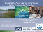 Successful Approaches to Change-Working Together to Get Things Done (2015 State of the Bay Presentation) by Christine Feurt