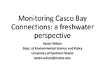 Monitoring Casco Bay Connections: a fresh perspective (2015 State of the Bay Presentation) by Karen Wilson