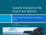 Climate Change in the Casco Bay Region: Maine's Coastal Environment in a Greenhouse World (2009 Presentation) by Curtis C. Bohlen PhD