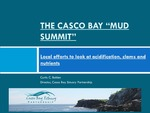 "The Casco Bay ""Mud Summit:"" Local Efforts to Look at Acidification, Clams and Nutrients Powerpoint"