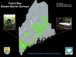 Casco Bay Stream Barrier Surveys (2010 State of the Bay Presentation) by Alex Abbott