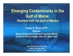 Emerging Contaminants in the Gulf of Maine: Parallels with the Gulf of Mexico (2010 State of the Bay Presentation) by Susan D. Shaw