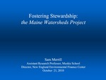Fostering Stewardship: the Maine Watersheds Project (2010 State of the Bay Presentation) by Sam Merrill