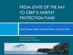 From State of the Bay to CBEP's Habitat Protection Fund: Land Conservation and the Future of Casco Bay (2010 State of the Bay Presentation) by Curtis C. Bohlen
