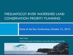 Presumpscot River Watershed Land Conservation Priority Planning (2010 State of the Bay Presentation) by Matt Craig