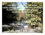 The Most Bang for the Buck: Developing a Watershed Restoration Plan for a Rapidly Urbanizing Vermont Watershed