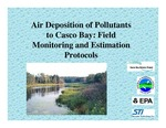 Air Deposition of Pollutants to Casco Bay: Field Monitoring and Estimation Protocols by Catherine Richardson