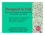 Designed to Fail: Why Most Commonly Used Designs Will Fail and How to Fix Them by Richard C. Cote, Matthew Lundsted, Rebecca Balke, and Eileen Pannetier