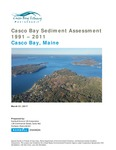 Casco Bay Sediment Assessment 1991 – 2011 by Casco Bay Estuary Partnership and Ramboll Environ
