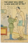 """""""The Army Will Make A New Man Out of You!"""" Postcard by Elisée A. Dutil"""