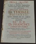Prima oratio habita in regio ac pontificio angelopolitano seminario ... Laudem angelici doctoris d. Thomæ Aquinatis.