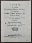 Apuntes de algunas de las gloriosas acciones del Exmô . Señor D. Bernardo de Galvez, conde de Galvez, virey, gobernador.... by Manuel Antonio Valdes