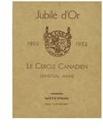 Le Cercle Canadien Jubilé d'Or by Franco-American Collection