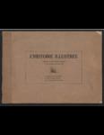 L'Histoire Illustrée: Collection de récits illustrés parus dans Le Messager de Lewiston en 1927