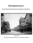 Entrepreneurs: Franco-American Businesses of Lewiston and Auburn