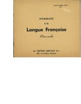 Hommage à la Langue Française Theatre Script by Laurent Tremblay O.M.I., Ph.D.