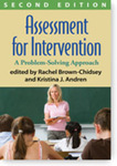 Assessment for Intervention: A Problem-Solving Approach by Rachel Brown-Chidsey and K. Andren (Ed.)