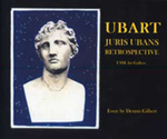 Ubart: Juris Ubans Retrospective by Dennis Gilbert