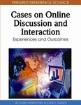 Cases on Online Discussion and Interaction: Experiences and Outcomes by Leonerd Shedletsky and Joan E. Aitken