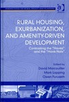 Rural Housing, Exurbanization, and Amenity-Driven Development: Contrasting the 'Haves' and the 'Have Nots'