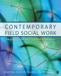 Contemporary Field Social Work: Integrating Field and Classroom Experience by Mark Doel, Steven M. Shardlow, and Paul G. Johnson